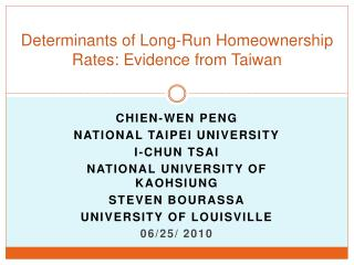 Determinants of Long-Run Homeownership Rates: Evidence from Taiwan