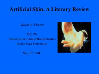 Artificial Skin: A Literary Review