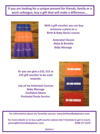 With  a gift voucher you can buy someone a place on a  Birth & Baby Basics course :