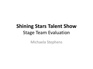 Shining Stars Talent Show Stage Team Evaluation