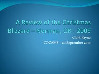 A Review of the Christmas Blizzard – Norman, OK - 2009