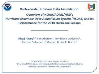 1 NOAA/AOML Hurricane Research Division