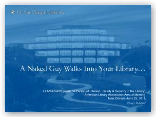 A Naked Guy Walks Into Your Library…