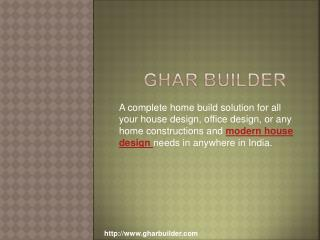 Home construction and  house design - Ghar Builder