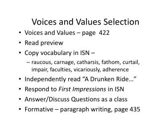 Voices and Values Selection