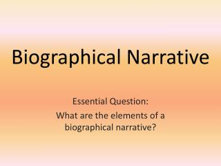 Biographical Narrative