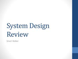 System Design Review