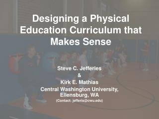 Designing a Physical Education Curriculum that Makes Sense