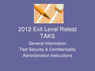 2012 Exit Level Retest TAKS