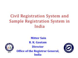Civil Registration  System and  Sample Registration System in India