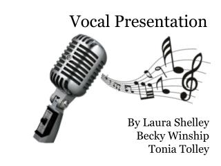 Vocal Presentation