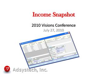 Income Snapshot 2010 Visions Conference July 27,  2010