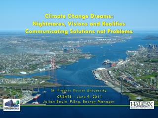 Climate Change Dreams: Nightmares, Visions and Realities Communicating Solutions not Problems