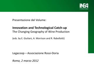 Presentazione del Volume: Innovation  and  Technological  Catch-up