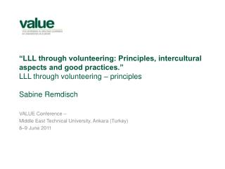 VALUE Conference –  Middle East Technical University, Ankara (Turkey) 8–9 June 2011