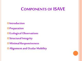 Components of ISAVE