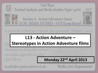L13  - Action Adventure –  Stereotypes in Action Adventure films