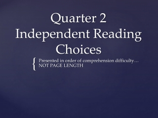 Quarter 2 Independent Reading Choices