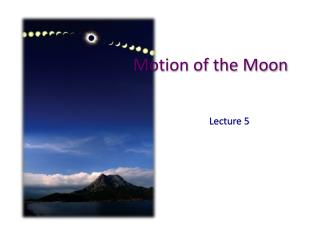 Motion of the Moon