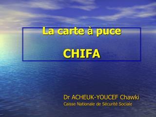 La carte  à  puce CHIFA