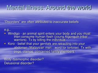 Mental illness: Around the world