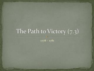 The Path to Victory (7.3)