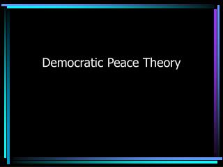 Democratic Peace Theory