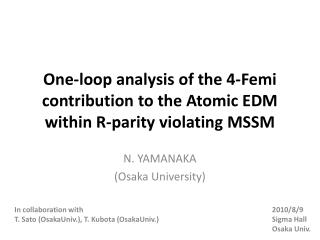 One-loop analysis of the 4-Femi contribution to the Atomic EDM within R-parity violating MSSM