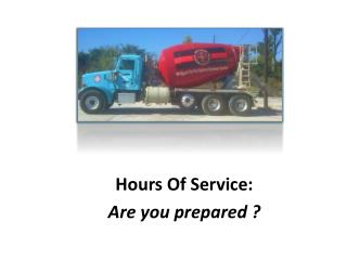 Hours Of Service: Are you prepared ?
