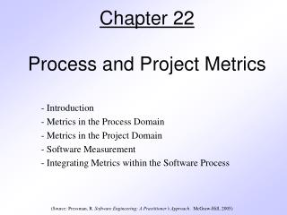 Chapter 22 Process and Project Metrics