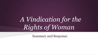 A Vindication for the Rights of Woman