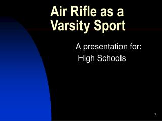 Air Rifle as a Varsity Sport
