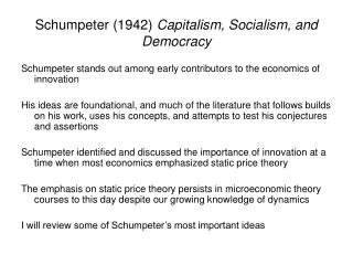 Schumpeter (1942)  Capitalism, Socialism, and Democracy