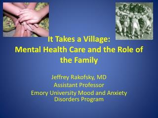 It Takes a Village:  Mental Health Care and the Role of the Family