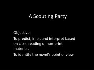 A Scouting Party