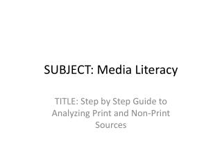 SUBJECT: Media Literacy