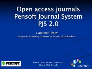 Open access journals Pensoft  Journal  S y stem  PJS 2.0