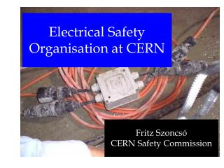Electrical Safety Organisation at CERN
