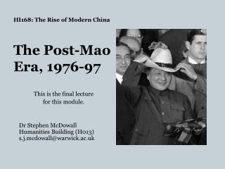 HI168 : The Rise of Modern  China The  Post-Mao  Era, 1976-97