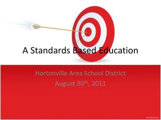 A Standards Based Education