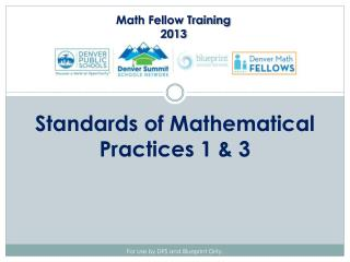 Standards of Mathematical Practices 1 & 3