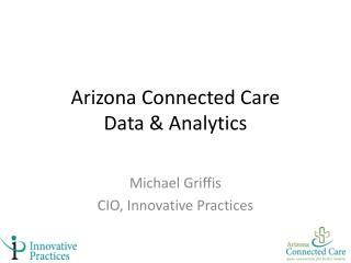 Arizona Connected Care Data & Analytics