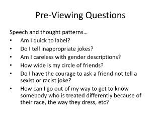 Pre-Viewing Questions