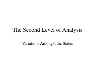 The Second Level of Analysis