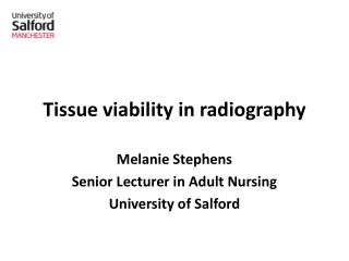 Tissue viability  in radiography