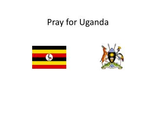 Pray for Uganda