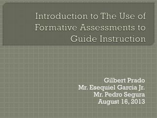 Introduction to The Use of Formative Assessments to Guide Instruction