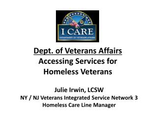 Dept. of Veterans Affairs Accessing Services  for Homeless Veterans