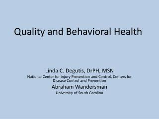 Quality and Behavioral Health