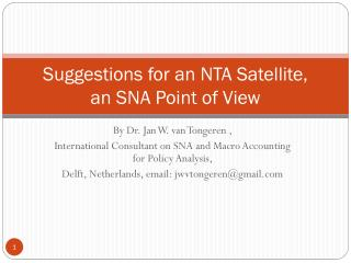 Suggestions for an NTA Satellite,  an SNA Point of View